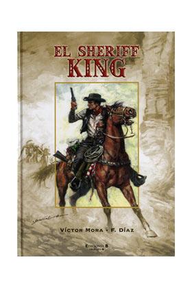 EL SHERIFF KING 01. DISPAROS EN LA FRONTERA