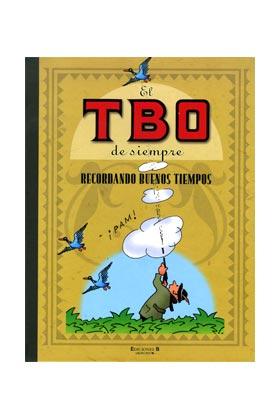 EL TBO DE SIEMPRE VOL. 08. RECORDANDO BUENOS TIEMPOS