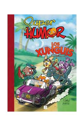 SUPER HUMOR LOS XUNGUIS 01