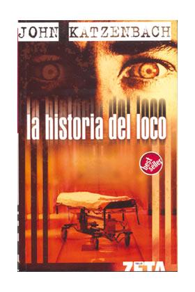 LA HISTORIA DEL LOCO (ZETA)