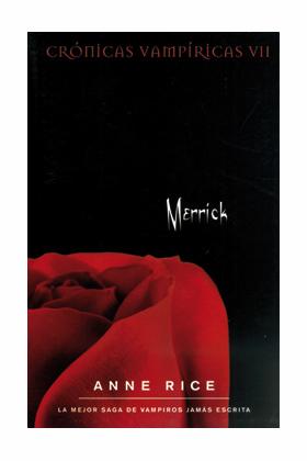 MERRICK. (ZETA) (CRONICAS VAMPIRICAS VII)