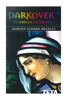 DARKOVER 7. EL EXILIO DE SHARRA (ZETA)