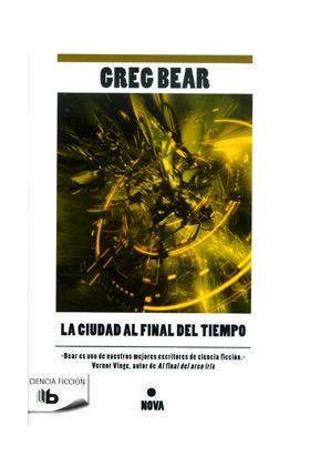 LA CIUDAD AL FINAL DEL TIEMPO (B DE BOLSILLO)