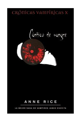 CANTICO DE SANGRE (ZETA) (CRONICAS VAMPIRICAS X)