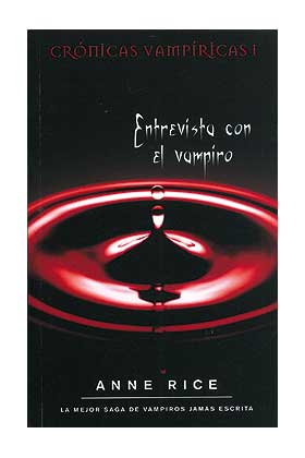ENTREVISTA CON EL VAMPIRO (ZETA) (CRONICAS VAMPIRICAS I)