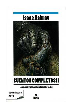 CUENTOS COMPLETOS 2 (ZETA) (ISAAC ASIMOV) (NOVA)