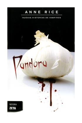 PANDORA   (ZETA BOLSILLO) (NUEVAS HISTORIAS DE VAMPIROS 1