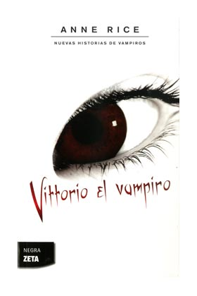 VITTORIO EL VAMPIRO   (ZETA BOLSILLO) (NUEVAS HISTORIAS DE VAMPIROS 2)