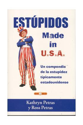 ESTUPIDOS MADE IN USA