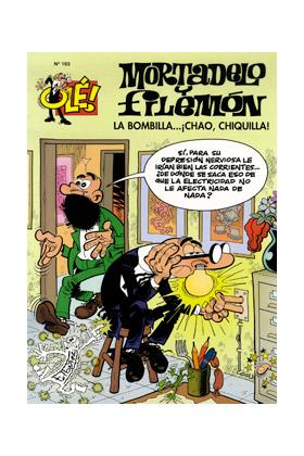 OLE MORTADELO 193: LA BOMBILLA...¡CHAO, CHIQUILLA!