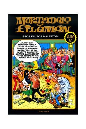 MORTADELO Y FILEMON: ESOS KILITOS MALDITOS