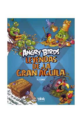 ANGRY BIRDS. LEYENDAS DE LA GRAN AGUILA