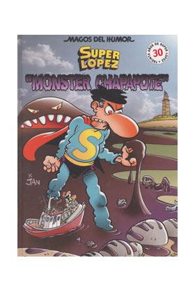 MAGOS HUMOR 98: MONSTER CHAPAPOTE (SUPERLOPEZ)