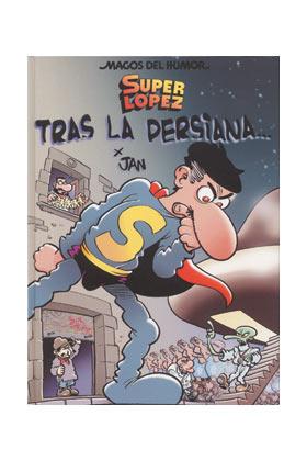 MAGOS HUMOR 104: SUPERLOPEZ TRAS LA PERSIANA...