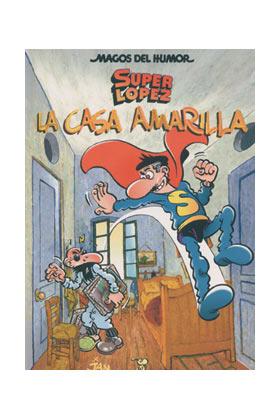 MAGOS HUMOR 108. LA CASA AMARILLA (SUPERLOPEZ)