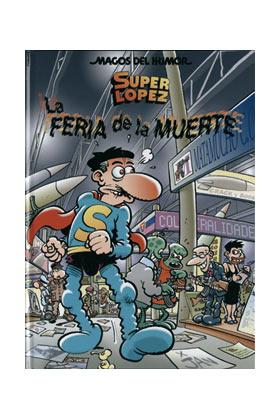 MAGOS HUMOR 111. LA FERIA DE LA MUERTE. SUPERLOPEZ