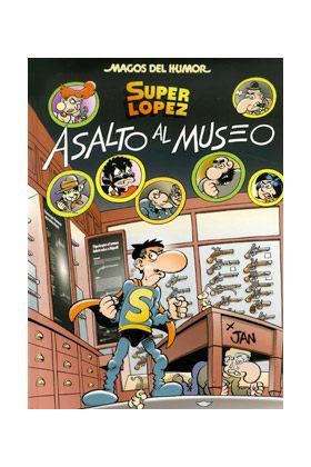 MAGOS HUMOR 152: ASALTO AL MUSEO  (SUPERLOPEZ)