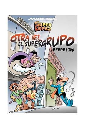 MAGOS HUMOR 156: OTRA VEZ EL SUPERGRUPO  (SUPERLOPEZ)