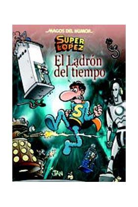 MAGOS HUMOR 158: EL LADRON DEL TIEMPO  (SUPERLOPEZ)
