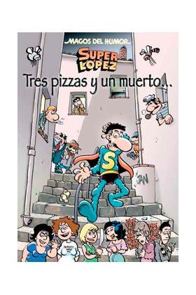 MAGOS HUMOR 168: TRES PIZZAS Y UN MUERTO  (SUPERLOPEZ)
