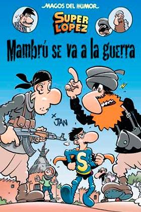 MAGOS HUMOR 171: MAMBRU SE VA A LA GUERRA  (SUPERLOPEZ)