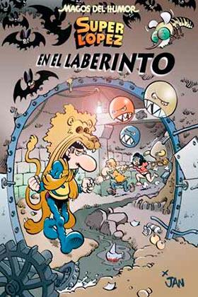 MAGOS HUMOR 173:  EN EL LABERINTO. SUPERLOPEZ