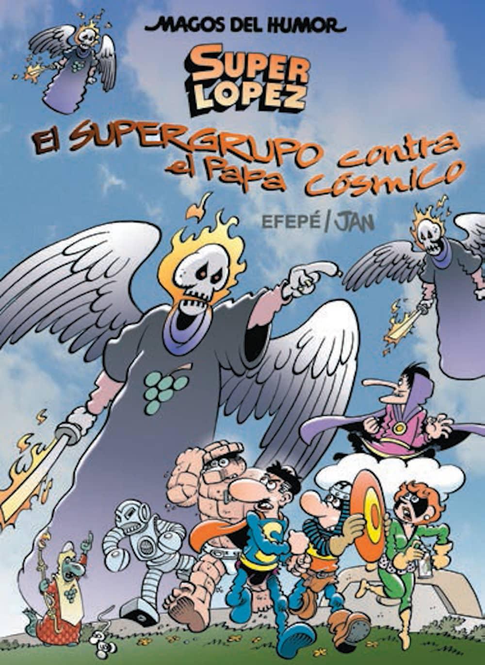 MAGOS HUMOR 183:  EL SUPERGRUPO CONTRA EL PAPA COSMICO  (SUPERLOPEZ)