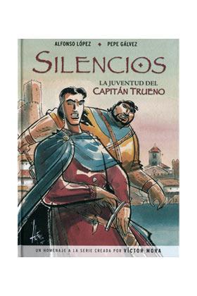 SILENCIOS. LA JUVENTUD DEL CAPITAN TRUENO