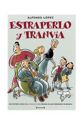 ESTRAPERLO Y TRANVIA (MAGOS DEL HUMOR)