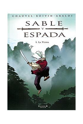 SABLE Y ESPADA 01. LA YESHA