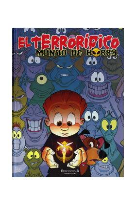 EL TERRORIFICO MUNDO DE BOBBY