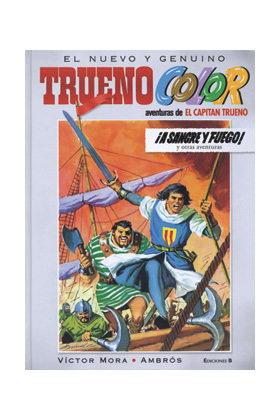 TRUENO COLOR 01. A SANGRE Y FUEGO (EL CAPITAN TRUENO)
