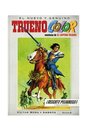 TRUENO COLOR 02. RESCATE PELIGROSO! Y OTRAS AVENTURAS (EL CAPITAN TRUENO)