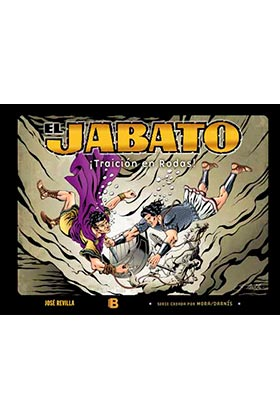 ALBUM JABATO 05. ¡TRAICION EN RODAS!