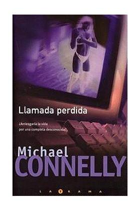 LLAMADA PERDIDA (MICHAEL CONNELLY)