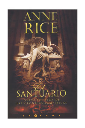 EL SANTUARIO (ANNE RICE)