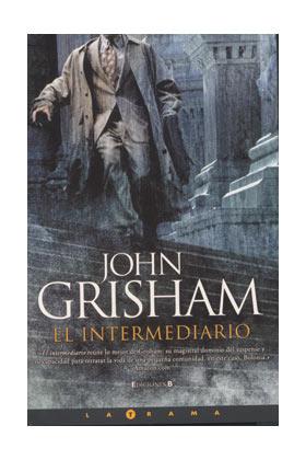 EL INTERMEDIARIO (JOHN GRISHAM)
