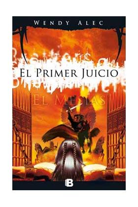 EL MESIAS: EL PRIMER JUICIO  (CRONICAS DE HERMANOS 03)