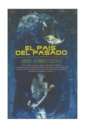EL PAIS DEL PASADO (COL. NOVA) GABRIEL BERMUDEZ CASTILLO