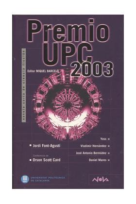 PREMIO UPC 2003 (COL. NOVA)