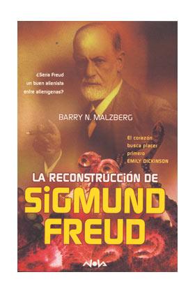 LA RECONSTRUCCION DE SIGMUND FREUD (BARRY N. MALZBERG) (COL. NOVA)