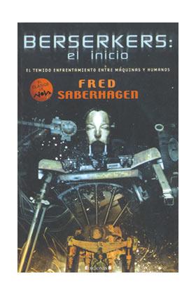 BERSERKERS: EL INICIO (COL. NOVA)