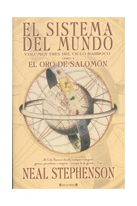 EL SISTEMA DEL MUNDO 1. EL ORO DE SALOMÓN (NOVA)