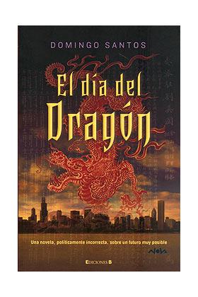 EL DIA DEL DRAGON (COL.NOVA)