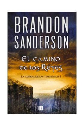EL CAMINO DE LOS REYES (LA GUERRA DE LAS TORMENTAS 1) (COL. NOVA)