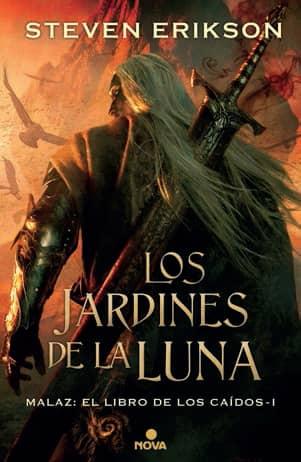LOS JARDINES DE LA LUNA (MALAZ: EL LIBRO DE LOS CAIDOS 01)