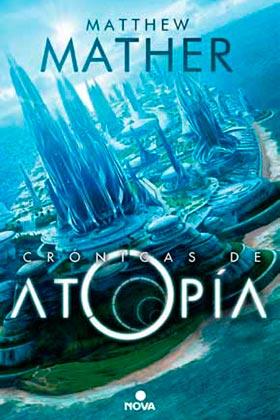 CRONICAS DE ATOPIA  (NOVA)