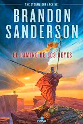 EL CAMINO DE LOS REYES (EL ARCHIVO DE LAS TORMENTAS 1) (COL. NOVA)