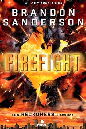 FIREFIGHT (SEGUNDO VOLUMEN DE LA SAGA RECKONERS)