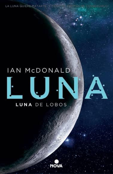LUNA. LUNA DE LOBOS  (NOVA)